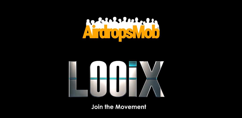 Looix Airdrop
