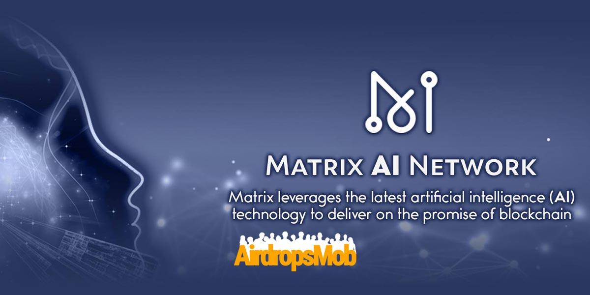 Matrix AI Network (MAN)