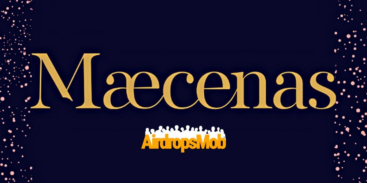 Maecenas Airdrop