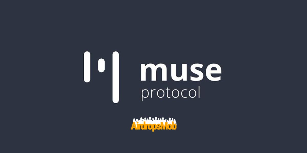 Muse Protocol Airdrop