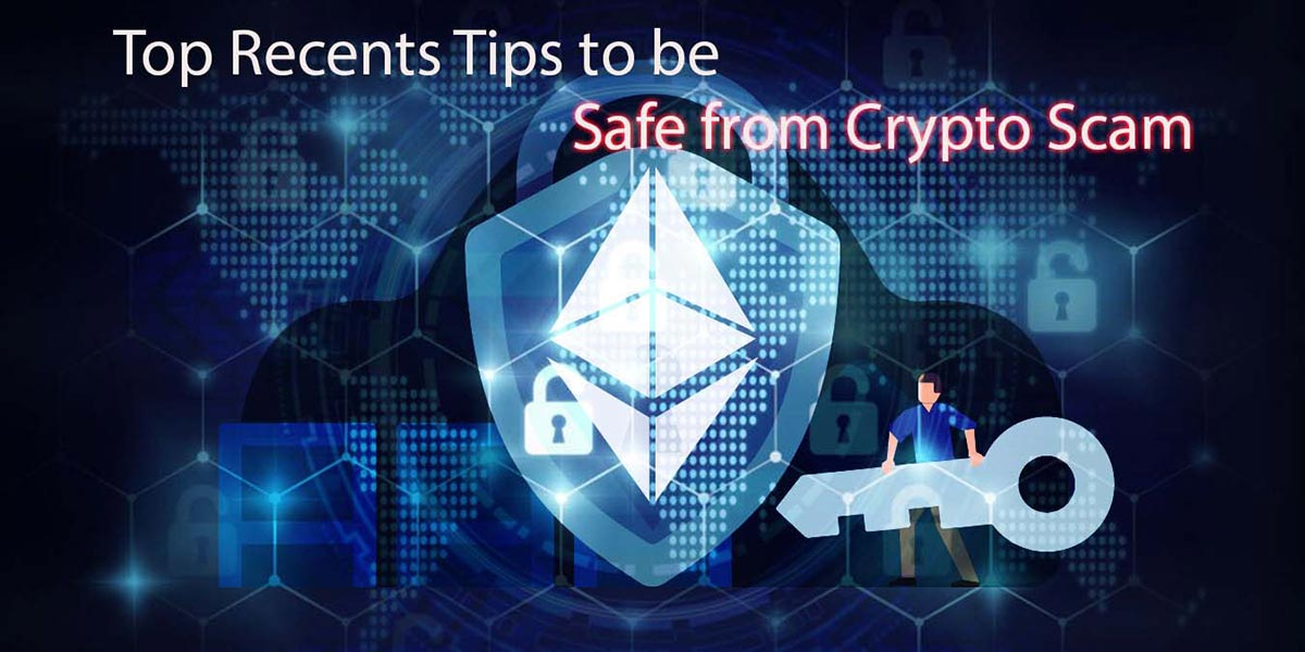 Top-Recents-Tips-to-be-safe-from-Crypto-scam